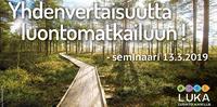 Luonto kaikille -hankkeen maksuton aloitusseminaari Pajulahdessa 13.3..