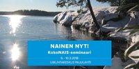 KokoNAIS-seminaari Pajulahdessa 9.–10.3. – Rikotaan rajoja ja lisätään naisenergiaa!.
